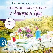 Cover-Bild zu Lavendeltage in der Auberge de Lilly (Ungekürzt) (Audio Download) von Stieglitz, Marion