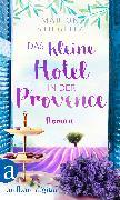 Cover-Bild zu Das kleine Hotel in der Provence (eBook) von Stieglitz, Marion