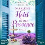 Cover-Bild zu Das kleine Hotel in der Provence von Stieglitz, Marion