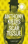 Cover-Bild zu Scar Tissue (eBook) von Kiedis, Anthony