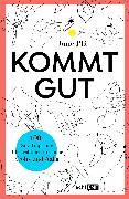 Cover-Bild zu Kommt gut (eBook) von Plã, Jüne