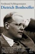 Cover-Bild zu Dietrich Bonhoeffer von Schlingensiepen, Ferdinand