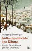 Cover-Bild zu Kulturgeschichte des Klimas von Behringer, Wolfgang