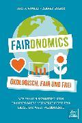 Cover-Bild zu Faironomics von Koglin, Ilona