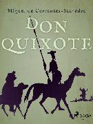Cover-Bild zu Don Quixote (eBook) von Cervantes, Miguel de