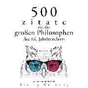 Cover-Bild zu 500 Zitate von den großen Philosophen des 16. Jahrhunderts (Audio Download) von Vinci, Leonardo da