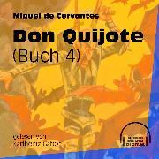 Cover-Bild zu Don Quijote, Buch 4 (Ungekürzt) (Audio Download) von Cervantes, Miguel de