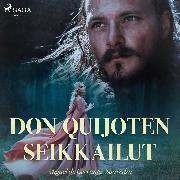 Cover-Bild zu Don Quijoten seikkailut (Audio Download) von Cervantes, Miguel de