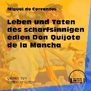 Cover-Bild zu Leben und Taten des scharfsinnigen edlen Don Quijote de la Mancha (Ungekürzt) (Audio Download) von Cervantes, Miguel de