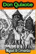 Cover-Bild zu Don Quixote - Miguel de Cervantes (eBook) von Cervantes, Miguel de