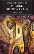 Cover-Bild zu Los mejores cuentos de Miguel de Cervantes (eBook) von De Cervantes, Miguel