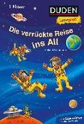 Cover-Bild zu Duden Leseprofi - Die verrückte Reise ins All, 1. Klasse