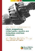 Cover-Bild zu Ligas magnéticas sinterizadas usadas em máquinas elétricas rotativas von D. Bittencourt, Sérgio