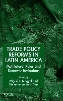 Cover-Bild zu Trade Policy Reforms in Latin America von Lengyel, M. (Hrsg.)
