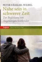 Cover-Bild zu Nahe sein in schwerer Zeit von Fässler-Weibel, Peter