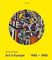 Cover-Bild zu Art in Europe 1945-1968 von Weibel, Peter