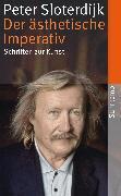Cover-Bild zu Der ästhetische Imperativ (eBook) von Sloterdijk, Peter