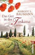 Cover-Bild zu Das Gut in der Toskana von Baumann, Margot S.