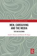 Cover-Bild zu Men, Caregiving and the Media (eBook) von Hunter, Sarah C.