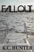 Cover-Bild zu Fallout (The Yacht, #1) (eBook) von Hunter, K. C.