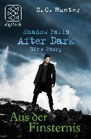 Cover-Bild zu Shadow Falls - After Dark - Aus der Finsternis (eBook) von Hunter, C. C.