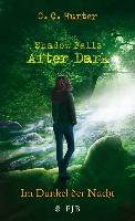 Cover-Bild zu Shadow Falls - After Dark - Im Dunkel der Nacht (eBook) von Hunter, C. C.