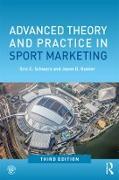 Cover-Bild zu Advanced Theory and Practice in Sport Marketing (eBook) von Schwarz, Eric C.