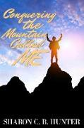 Cover-Bild zu Conqueroring the Mountain Called Me (eBook) von Hunter, Sharon C. B.