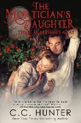 Cover-Bild zu The Mortician's Daughter: Three Heartbeats Away (eBook) von Hunter, C. C.