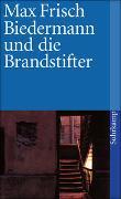 Cover-Bild zu Biedermann und die Brandstifter von Frisch, Max