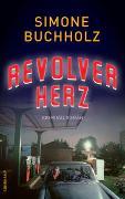 Cover-Bild zu Revolverherz von Buchholz, Simone