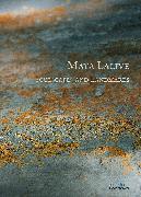 Cover-Bild zu Maya Lalive | Soulscapes and Landmarks von Denaro, Dolores