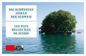Cover-Bild zu Die schönsten Inseln der Schweiz / Les plus belles îles de Suisse von Schweizer Heimatschutz (Hrsg.)
