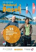 Cover-Bild zu Veloland Basel von Pro Velo (Hrsg.)
