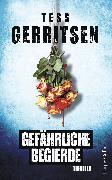 Cover-Bild zu Gefährliche Begierde (eBook) von Gerritsen, Tess