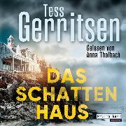 Cover-Bild zu Das Schattenhaus (Audio Download) von Gerritsen, Tess