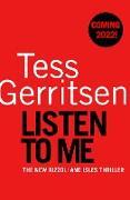 Cover-Bild zu Listen To Me (eBook) von Gerritsen, Tess