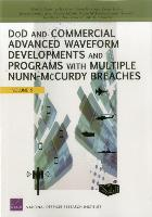 Cover-Bild zu DOD and Commercial Advanced Waveform Developments and Programs with Nunn-Mccurdy Breaches von Arena, Mark V.