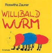 Cover-Bild zu Willibald Wurm von Zauner, Roswitha