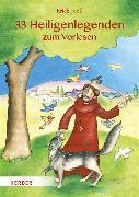 Cover-Bild zu 33 Heiligenlegenden zum Vorlesen von Jooß, Erich