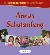Cover-Bild zu Annas Schulanfang von Brugger, Monika