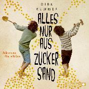 Cover-Bild zu Alles nur aus Zuckersand (Audio Download) von Kummer, Dirk