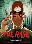Cover-Bild zu The Rage Vol. 2: Kill Or Cure von Boisserie, Pierre