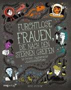 Cover-Bild zu Furchtlose Frauen, die nach den Sternen greifen (eBook) von Ignotofsky, Rachel