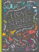 Cover-Bild zu I Love Science von Ignotofsky, Rachel