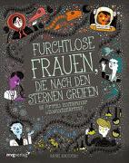 Cover-Bild zu Furchtlose Frauen, die nach den Sternen greifen von Ignotofsky, Rachel