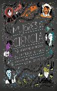 Cover-Bild zu Mujeres de ciencia (eBook) von Ignotofsky, Rachel