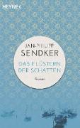 Cover-Bild zu Das Flüstern der Schatten (eBook) von Sendker, Jan-Philipp