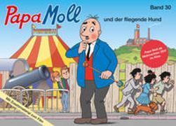 Cover-Bild zu Papa Moll und der fliegende Hund von Lendenmann, Jürg