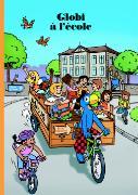 Cover-Bild zu Globi à l'Ecole von Lendenmann, Jürg